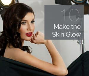 Make the skin glow