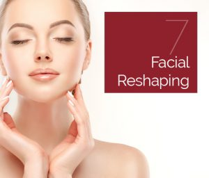 Facial Reshaping