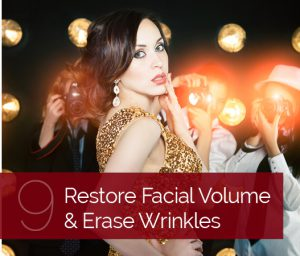 Restore facial volume and erase wrinkles